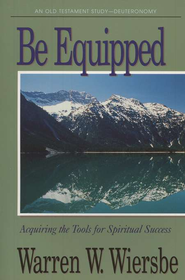 Be Equipped (Deuteronomy)   -