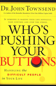Who's Pushing Your Buttons - Audiobook on CD  -     By: Dr. John Townsend