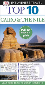 Top 10 Cairo and the Nile  -              By: Andrew Humphreys, Eddie Gerald