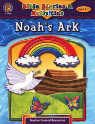 Noah's Ark, Ages 7-11 Bible Story Activities  -     By: Mary Tucker