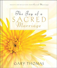The Joy of a Sacred Marriage - eBook  -     By: Gary L. Thomas