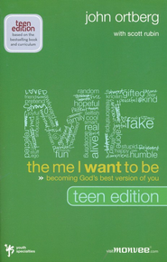 Me I Want to Be, Teen Edition, The: Becoming God's Best Version of You - Slightly Imperfect  -