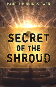 Secret of the Shroud    -     By: Pamela Binnings Ewen