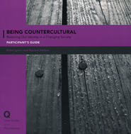 Being Countercultural: Our Posture in a Changing Society Participant's Guide  -     By: Norton Herbst, Gabe Lyons