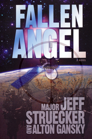Fallen Angel    -     By: Major Jeff Struecker, Alton Gansky
