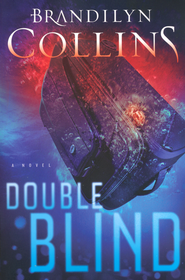 Double Blind    -              By: Brandilyn Collins