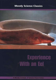 Moody Science Classics: Experience With An Eel, DVD   -