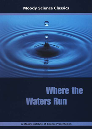Moody Science Classics: Where The Waters Run, DVD   -