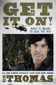 Get It On!: What It Means to Lead the Way  -     By: Keni Thomas