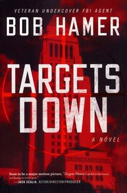 Targets Down, Large Print  -     By: Bob Hamer