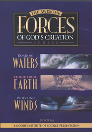 The Awesome Forces of God's Creation, 3-DVD Set   -              Edited By: Moody Video