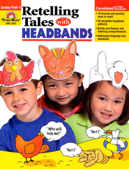 Retelling Tales with Headbands Grades PreK-1   -