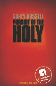 Pursuit of the Holy  -     By: Corey Russell