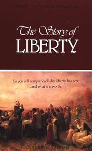 The Story of Liberty (A Christian History Text)   -     By: Charles C Coffin