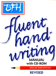 BFH Fluent Handwriting Manual, Revised Edition with CD-ROMs  -     By: Nan Jay Barchowsky