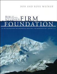 Bible Studies for a Firm Foundation   -     By: Bob Weiner, Rose Weiner