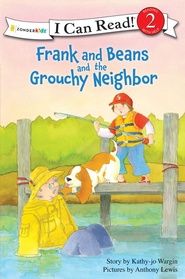 Frank and Beans and the Grouchy Neighbor - eBook  -     By: Kathy-jo Wargin
