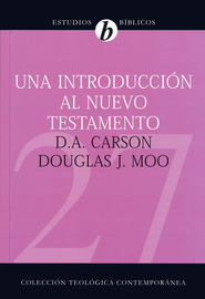 Una Introducción al Nuevo Testamento  (An Introduction to the New Testament)  -     By: D.A. Carson, Douglas J. Moo
