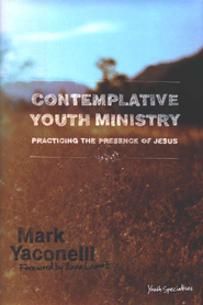 Contemplative Youth Ministry  - Slightly Imperfect  -