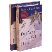 The Way of the Wild Heart Book and Workbook 2 Volumes   -              By: John Eldredge