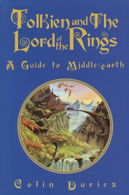 Tolkien and The Lord of the Rings: A Guide to Middle Earth  -     By: Colin Duriez