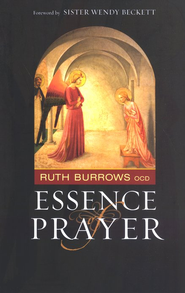 Essence of Prayer   -     By: Ruth Burrows