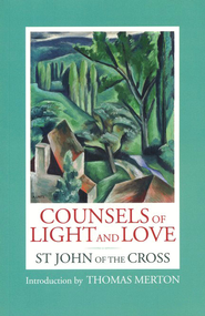 Counsels of Light and Love of St John of the Cross  -     By: Saint John of the Cross
