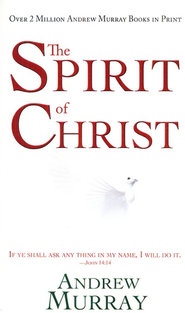 The Spirit of Christ  -     By: Andrew Murray