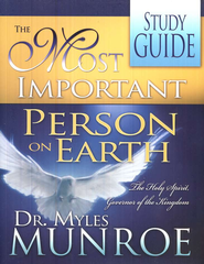 The Most Important Person On Earth: The Holy Spirit,  Governor Of The Kingdom - Study Guide/ Workbook   -     By: Myles Munroe