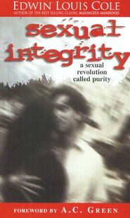 Sexual Integrity: A Sexual Revolution Called Purity   -     By: Edwin Louis Cole