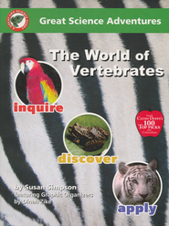Great Science Adventures: The World of Vertebrates  -     By: Dinah Zike, Susan S. Simpson