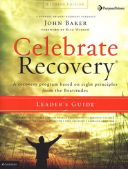 Celebrate Recovery Leader's Guide   -     By: John Baker