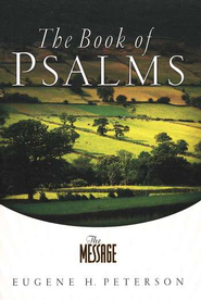 The Message Psalms: The Book of Psalms - eBook  -     By: Eugene H. Peterson