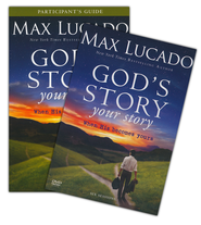God's Story, Your Story Participant's Guide with DVD: When His Becomes Yours  -     By: Max Lucado