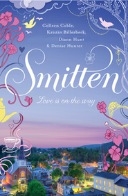Smitten, Smitten Series #1   -     By: Colleen Coble, Diann Hunt, Kristen Billerbeck, Denise Hunter