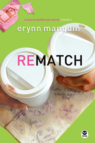 Rematch: A Lauren Holbrook Novel - eBook  -     By: Erynn Mangum