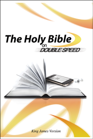 The Holy Bible on Double Speed   -