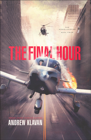 #4: The Final Hour  -              By: Andrew Klavan