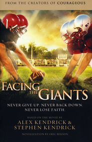 Facing the Giants, paperback   -     By: Alex Kendrick