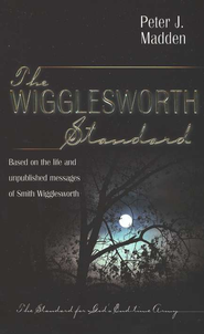 The Wigglesworth Standard   -     By: Peter J. Madden
