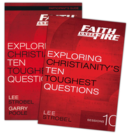 Faith Under Fire: Exploring Christianity's Ten Toughest Questions, Participant's Guide with DVD   -              By: Lee Strobel, Garry Poole