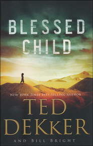 Blessed Child, Caleb Books Series #1 (rpkgd)   -              By: Ted Dekker