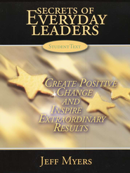 Secrets of Everyday Leaders: Create Positive Change and Inspire Extraordinary Results, Teaching Kit  -     By: Jeff Myers