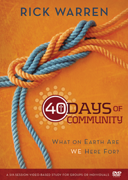 40 Days of Community: A DVD Study: What on Earth Are We Here For?, DVD  -              By: Rick Warren