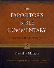 The Expositor's Bible Commentary: Daniel-Malachi, Revised   -     By: Tremper Longman III, David E. Garland