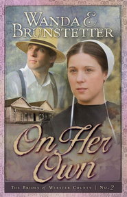 On Her Own - eBook  -     By: Wanda E. Brunstetter