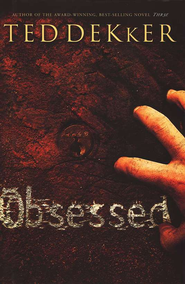 Obsessed                       - Audiobook on MP3 CD-ROM    -     By: Ted Dekker