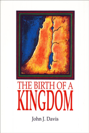 The Birth of a Kingdom  -              By: John J. Davis