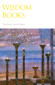 Wisdom Books: The NRSV Saint John's Bible   -