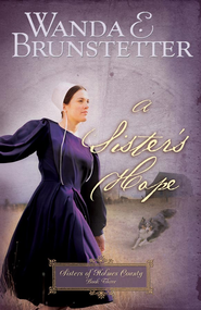 A Sister's Hope - eBook  -     By: Wanda E. Brunstetter